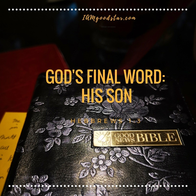God's Final Word: His Son – His Joy!